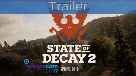 State of Decay 2 - Trailer de la Gamescom 2017