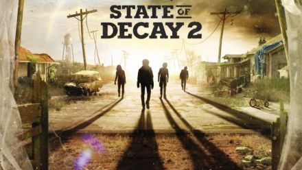 State of Decay 2 : IGN first gameplay