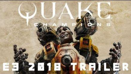Quake Champions - Trailer E3 2018