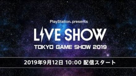 "PlayStation presents LIVE SHOW ""TGS2019"""