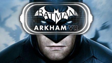 Batman Arkham VR Annoncé à l'E3 2016