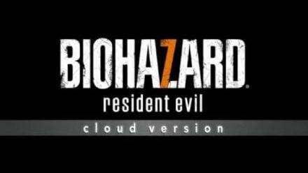 Resident Evil 7 biohazard Cloud Version : Trailer d'annonce