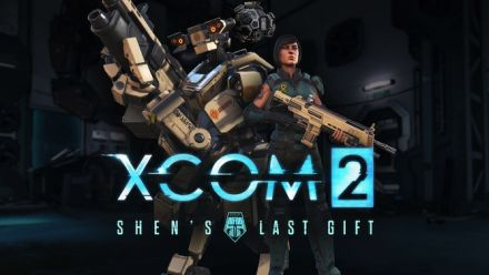 Vid�o : XCOM 2 : Shen's Last Gift