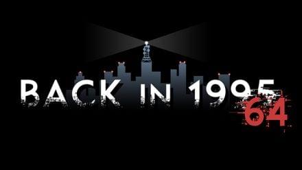 Vid�o : Back in 1995 : Deuxième bande-annonce