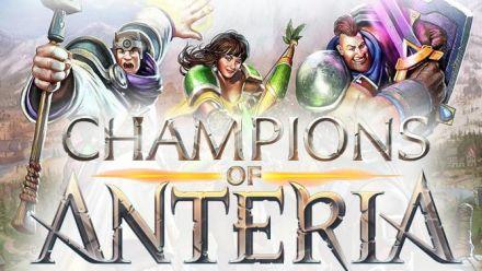 Vid�o : Le trailer de Champions of Anteria