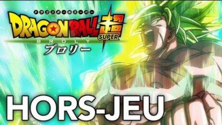 Vidéo : HORS-JEU : Thomas a vu Dragon Ball Super Broly