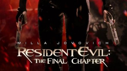 Resident Evil : The Final Chapter Teaser trailer