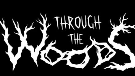 Vid�o : Through the Woods : Trailer date de sortie