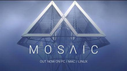 Vidéo : Mosaic Trailer de lancement