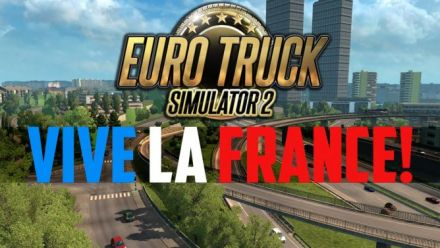 Vidéo : Euro Truck Simulator 2 : Vive la France - trailer