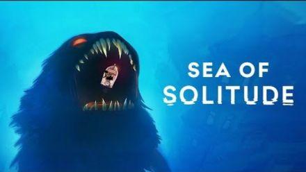 Vid�o : Sea of Solitude : Trailer de lancement