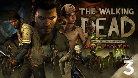 Vid�o : The Walking Dead A New Frontier : L'épisode 3 s'offre un nouveau trailer