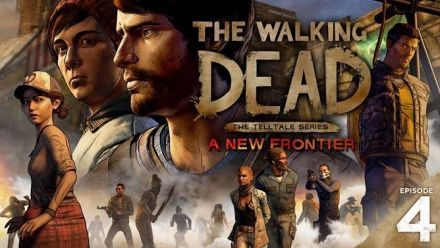 Vid�o : The Walking Dead New Frontier Episode 4 - Plus Fort que Tout Trailer
