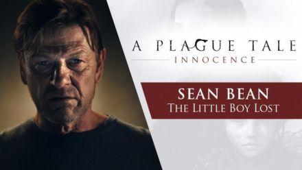 Vid�o : A Plague Tale: Innocence | Sean Bean - The Little Boy Lost