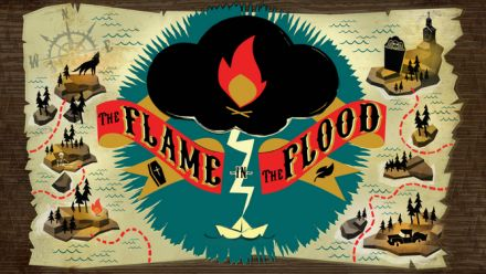 Vid�o : The Flame in the Flood Complete Edition s'annonce et se date sur PS4