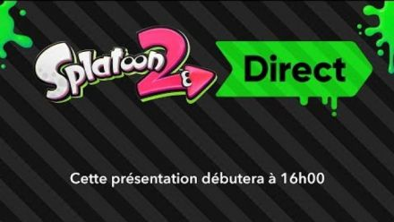 Splatoon 2 Direct : Live 6 Juillet 2017