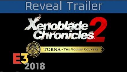 Xenoblade Chronicles 2: Torna The Golden Country - E3 2018 Reveal Trailer [HD]