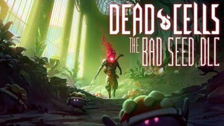 Vidéo : Dead Cells : Trailer du DLC The Bad Seed