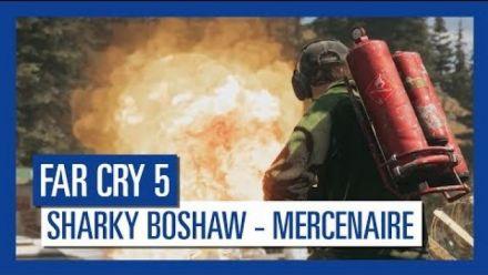 vidéo : Far Cry 5 : Mercenaire - Sharky Boshaw