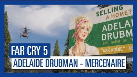 vidéo : Far Cry 5 : Mercenaire - Adelaide Drubman