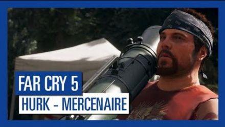 vidéo : Far Cry 5 : Mercenaire - Hurk