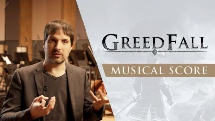 Vidéo : Greedfall parle de sa musique