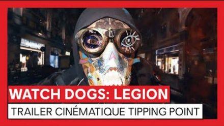 vidéo : Watch Dogs : Legion - Trailer cinématique Tipping Point