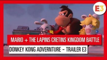 Vidéo : Mario + The Lapins Crétins Kindgom Battle Donkey Kong Adventure - Trailer d'annonce E3 2018