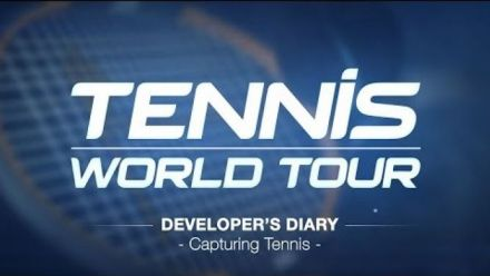 Tennis World Tour : Developer's Diary Janvier 2018 + Gameplay