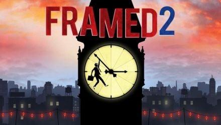 Vid�o : FRAMED 2 : Trailer officiel