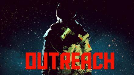 Vid�o : Outreach - Trailer de gameplay