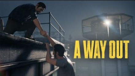 A Way Out : Trailer de lancement