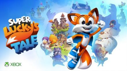 Vid�o : Super Lucky's Tale - E3 2017 - 4K Announce Video