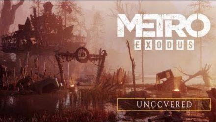 vidéo : Metro Exodus : Uncovered trailer