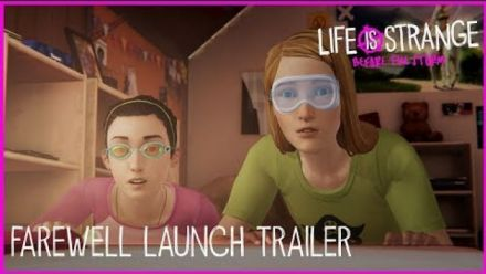 Vid�o : Life is Strange Before the Storm - Trailer Adieux