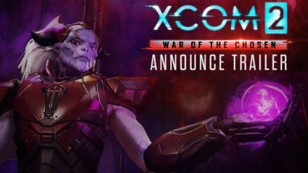 Vidéo : XCOM 2 : War of the Chosen - E3 2017 trailer