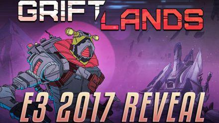 Vid�o : GriftLands - E3 trailer