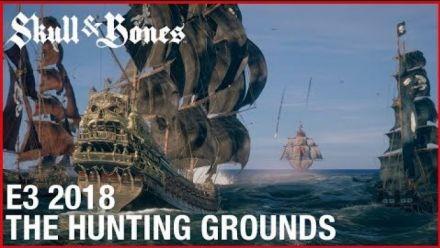 Vid�o : Skull & Bones: E3 2018 The Hunting Grounds | Gameplay Walkthrough