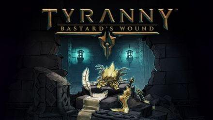 Vidéo : Gamescom : Tyranny : Bastard's Wound s'offre une date de sortie