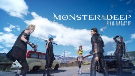 Vid�o : Monster of the Deep Final Fantasy XV : Trailer de lancement