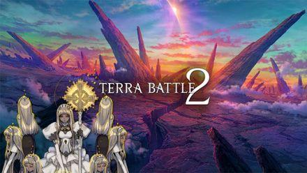 Vidéo : Terra Battle 2 : le trailer 2.0