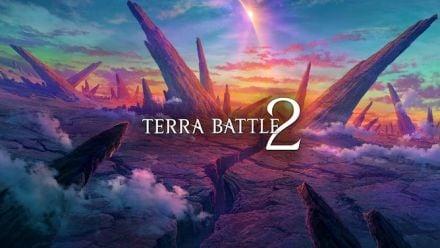 Terra Battle 2 - Trailer officiel