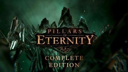 Vid�o : Pillars of Eternity Complete Edition Trailer consoles