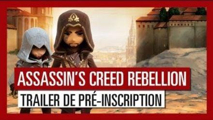 Vid�o : Assassin's Creed Rebellion - Trailer de pré-inscription