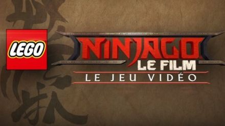 Vidéo : LEGO Ninjago Le Film : Le Jeu Vidéo Trailer Annonce