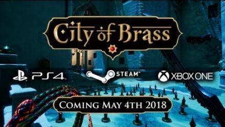Vid�o : City of Brass : trailer de sortie