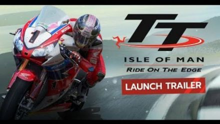 Vid�o : TT Isle of Man : Trailer de lancement