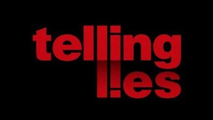 Telling Lies : Teaser trailer
