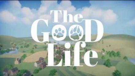 Vid�o : The Good Life : Kickstarter trailer 2018
