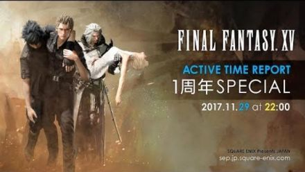 FFXV : Active Time Report 29 novembre 2017